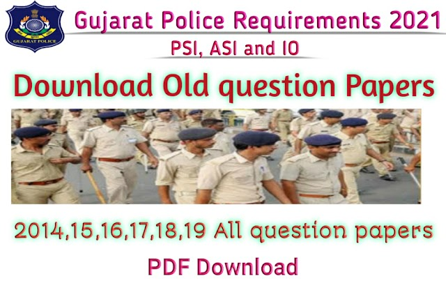 Gujarat Police Previous Year Question Paper | Download PDF & Model Question  Papers 2021