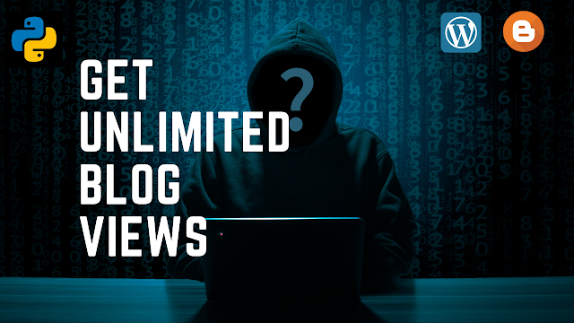 How to get Unlimited blog views🔥using Python 2021|Hack website views trick 2021