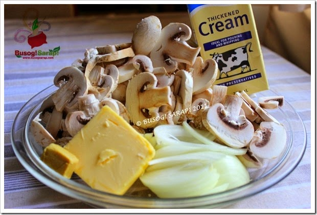 EASY MUSHROOM SAUCE INGREDIENTS© BUSOG! SARAP! 2011