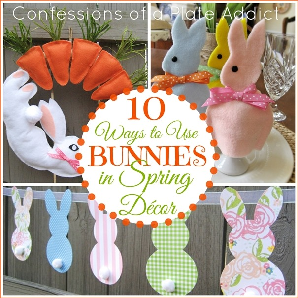 CONFESSIONS OF A PLATE ADDICT 10 Ways to Use Bunnies in Spring Décor2