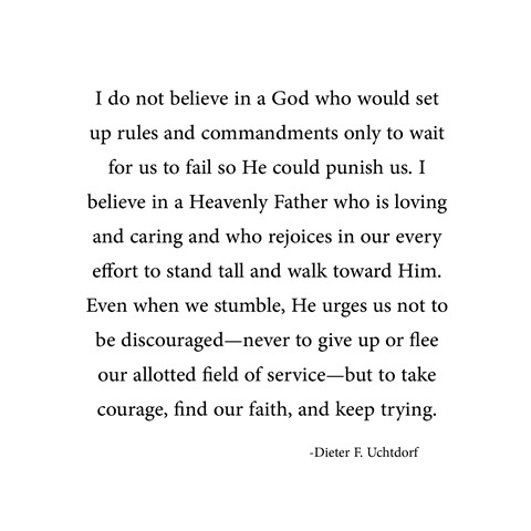 keep trying -- uchtdorf