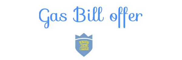 Gas Bill Offer