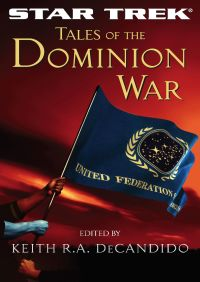 Tales of the Dominion War By Keith R. A. DeCandido