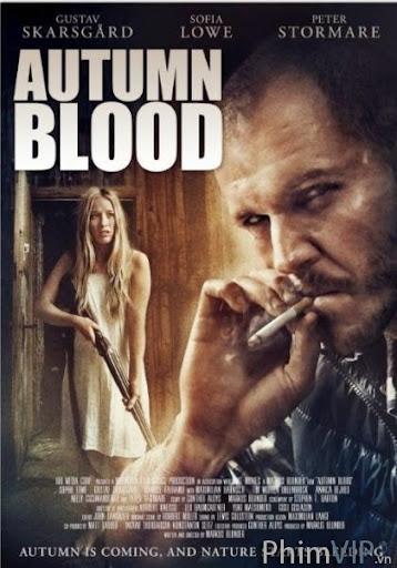Mùa Thu Máu Rơi - Autumn Blood poster