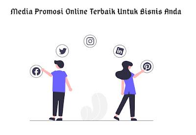 Media Promosi Online Terbaik Untuk Bisnis Anda