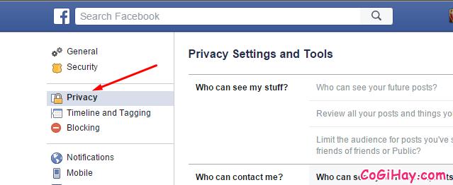 Vào phần thiết lập Riêng tư - Privacy Facebook