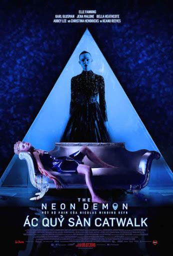 The Neon Demom - Ác quý sàn catwalk