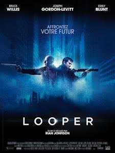 Sát Thủ Vượt Thời Gian - Looper poster