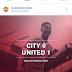 FT Review⚽: Man City 0⃣-1⃣ Man Utd♦