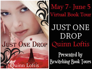 Bewitching Book Tours Presents Just One Drop by Quinn Loftis