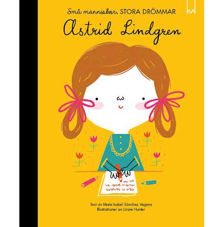 Små människor, stora drömmar : Astrid Lindgren