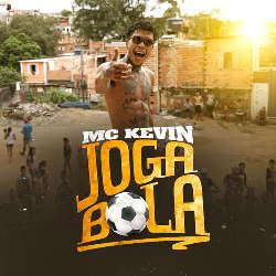 Baixar Mc Kevin - Joga Bola Online