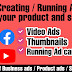 Running Ad campaigns & Creating Video Ads