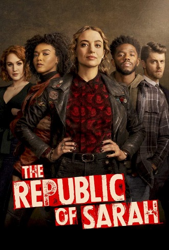 The Republic of Sarah Season 1 Complete Download 480p & 720p All Episode