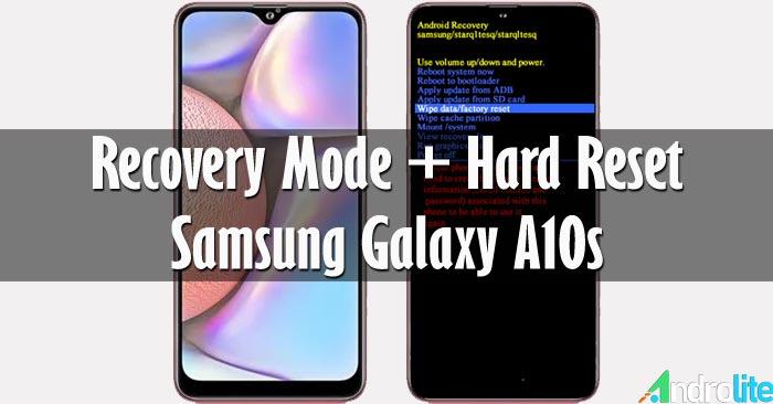 Recovery Mode dan Cara Hard Reset Samsung A10s