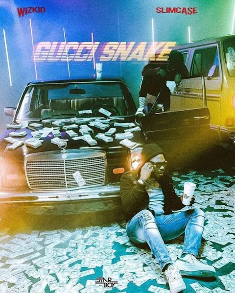 Wizkid – Gucci Snake ft. Slimcase [New Song]