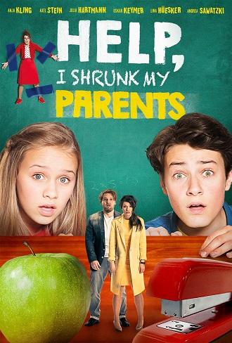 Download Help, I Shrunk My Parents 2018 Hindi Dual Audio Movie Direct Download 480p 720p Mkv mp4 mobile Direct Full movie Direct Download free, Help, I Shrunk My Parents (2018) Hindi ,