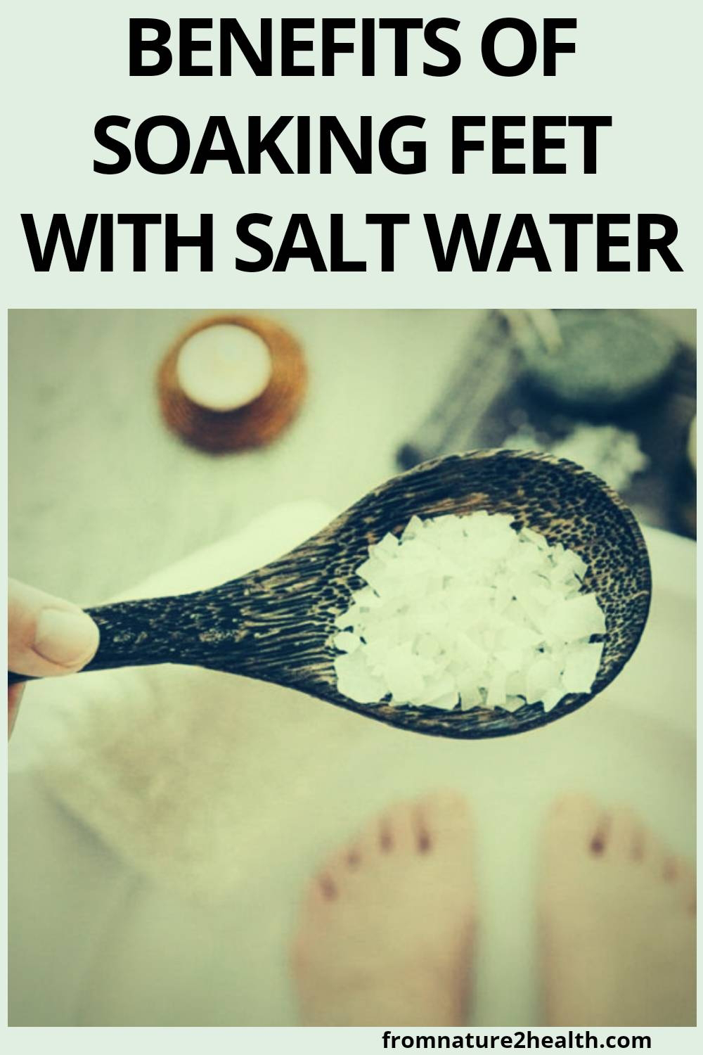 Benefits of Soaking Feet with Salt Water