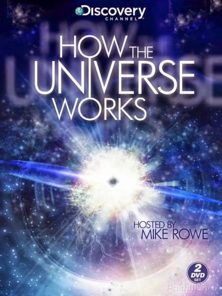 Vũ trụ hoạt động như thế nào (Phần 1) - How the Universe Works (Season 1)