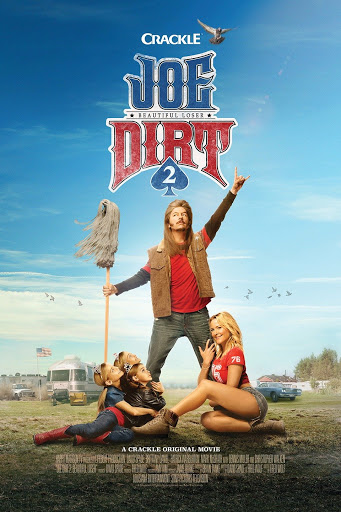 Joe Dirt 2: Beautiful Loser (2015) โจเดิร์ท 2 เทพบุตรสุดเกรียน