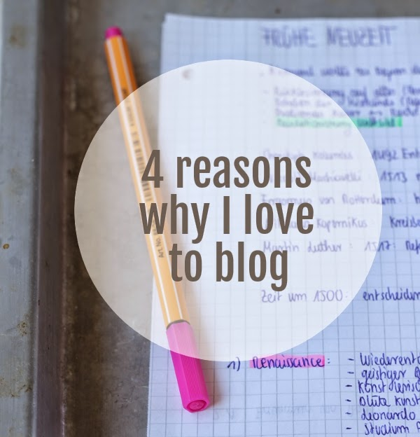 4 reasons why I love to blog