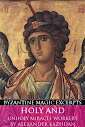 Holy and Unholy Miracle Workers (Byzantine Magic Excerpt)