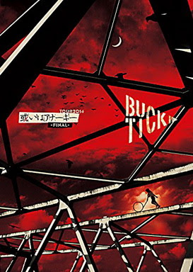 [TV-SHOW] BUCK-TICK – TOUR2014 或いはアナー キ- FINAL – (2015/02/25)
