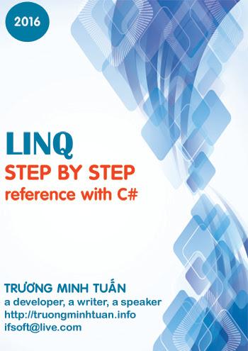 Tài Liệu Học LINQ Step By Step Trong C# – Tiếng Việt