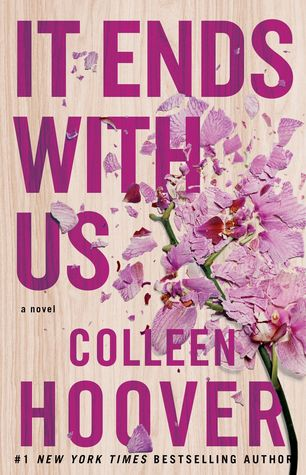 [SINOPSIS] It Ends With Us - Colleen Hoover.