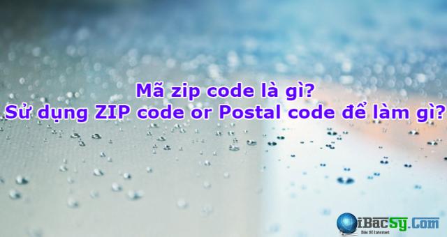 Mã zip code là gì? Sử dụng ZIP code để làm gì? + Hình 1