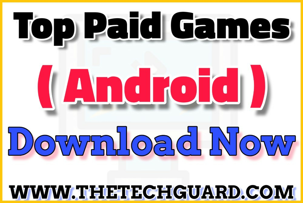 Top 3 Paid games in Play Store