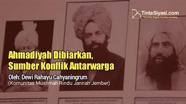 Ahmadiyah Dibiarkan, Sumber Konflik Antarwarga