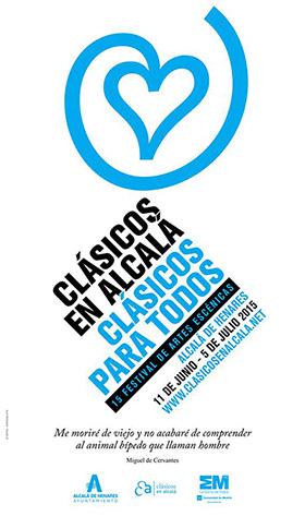 Clásicos en Alcalá, XV Festival de Artes Escénicas, del 11 de junio al 5 de julio 2015