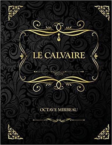 """Le Calvaire"", avril 2021"