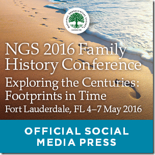The Ancestry Insider is a member of the NGS 2016 Family History Conference social media press.
