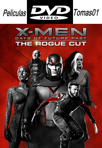 X-Men: Days of Future Past – The Rogue Cut (2014) DVDRip