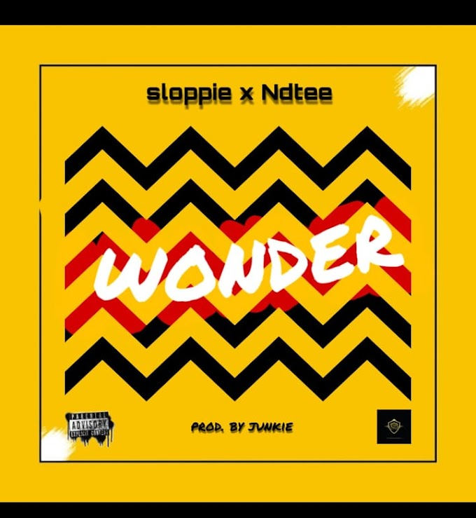 Sloppie ft Ndtee-wonder[Audio download]
