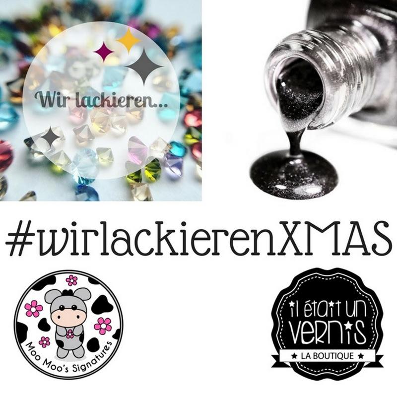 [Blogparade] #wirlackierenXMAS
