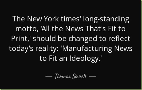 quote-the-new-york-times-long-standing-motto-all-the-news-that-s-fit-to-print-should-be-changed-thomas-sowell-141-30-98