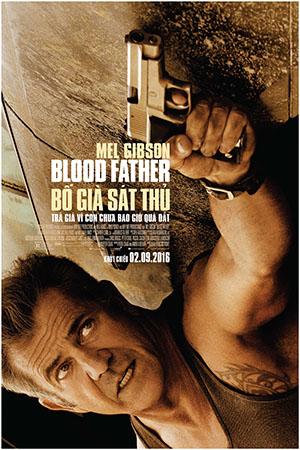 Bố Già Sát Thủ - Blood Father (2016)