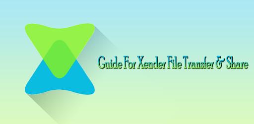 Xender File Transfer & Share 2019 Guide app (apk) free