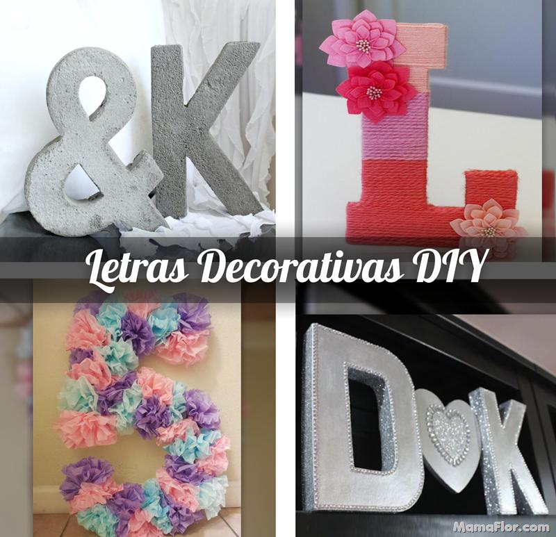 Letras Decorativas: Las 20 Mejores Letras (DIY)