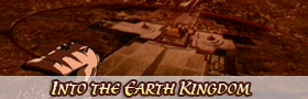 Into the Earth Kingdom