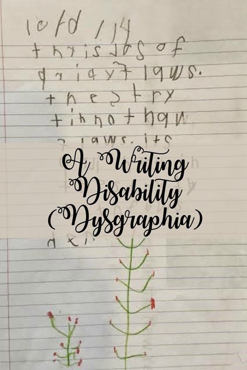 A Writing Disability (Dysgraphia)