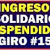 ¿Te han sacado de Ingreso Solidario y necesita el giro 15?