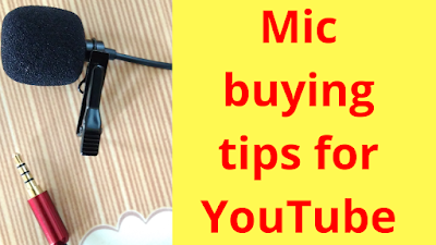Mic buying tips for YouTube