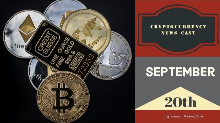 Cryptocurrency News Cast For September 20th 2020 ?