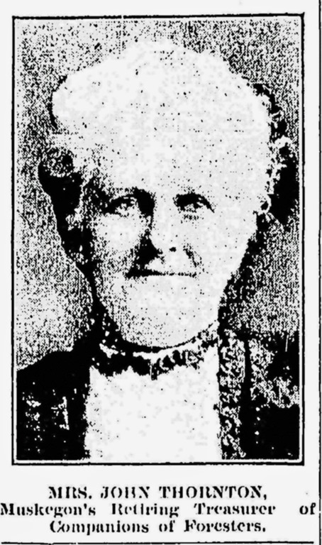 THORNTON_Mrs John_photo from article_Retiring treasurer of Foresters_MuskegonNewsChronicle_Page 1_18 Jun 1909