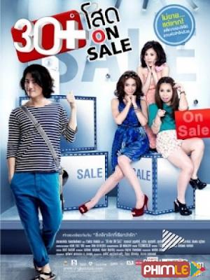 Phim 30+ Vẫn Còn Xuân - 30+ Soht On Sale (2011)