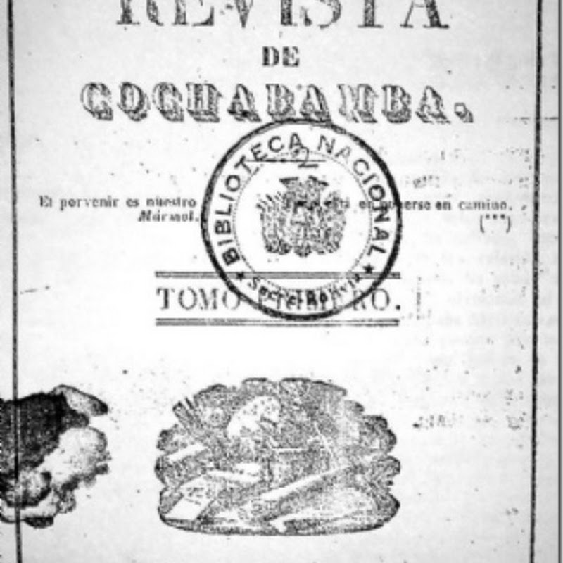 "La revista de Cochabamba, ""la primera revista boliviana"""